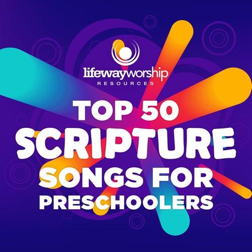 Top 50 Scripture Songs for Preschoolers by Lifeway Kids