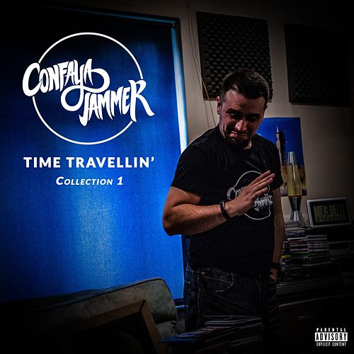 Time Travellin' (Collection 1) by Confaya Jammer