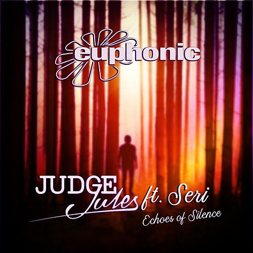 Echoes of Silence by Judge Jules
