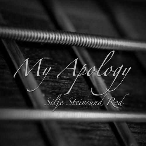 My Apology by Silje Steinsund Rød