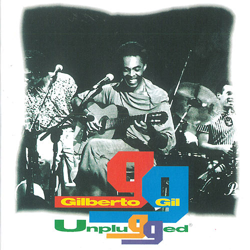 Unplugged (Ao Vivo) von Gilberto Gil