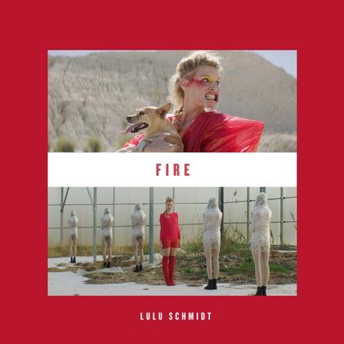 Fire von Lulu Schmidt