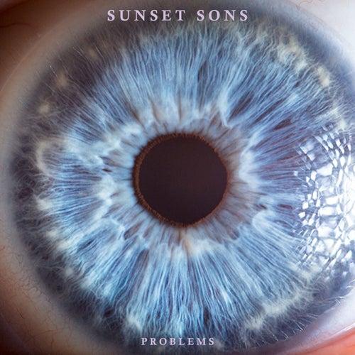 Problems von Sunset Sons