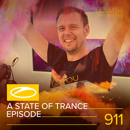 ASOT 911 - A State Of Trance Episode 911 von Various Artists