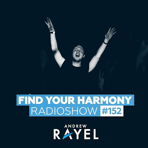 Find Your Harmony Radioshow #152 von Various Artists