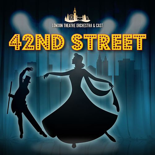 42nd Street de London Theatre Orchestra