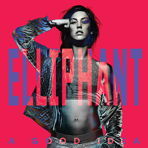 A Good Idea (International Version) de Elliphant