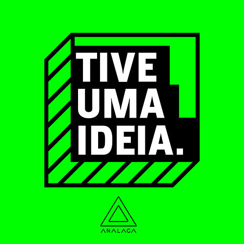 Tive uma Ideia (Vol.3) von Analaga