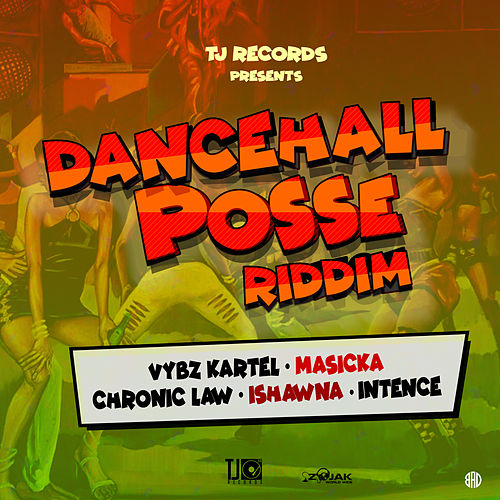 Dancehall Posse Riddim by Various Artists