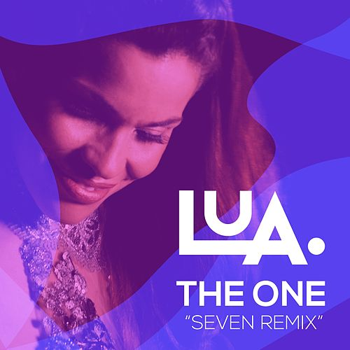 The One (Seven Remix) by Lua de Morais