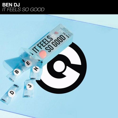It Feels So Good di Ben Dj