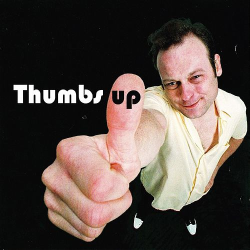 Thumbs Up by Mike and the Mellotones