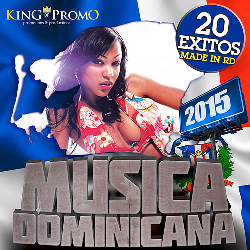 Musica Dominicana 2015 - 20 Exitos made in RD (Salsa - Bachata - Merengue - Urbano - Dembow) de Various Artists