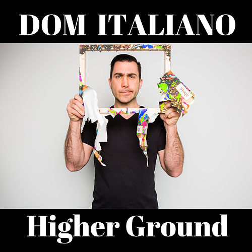 Higher Ground de Dom Italiano