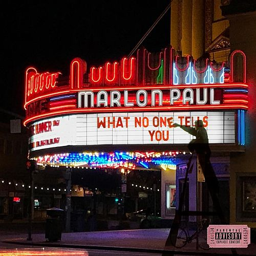 What No One Tells You by Marlon Paul