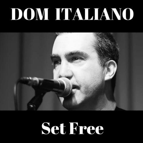 Set Free de Dom Italiano
