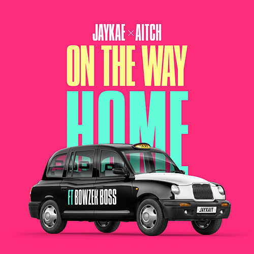 On The Way Home (feat. Bowzer Boss) de jaykae