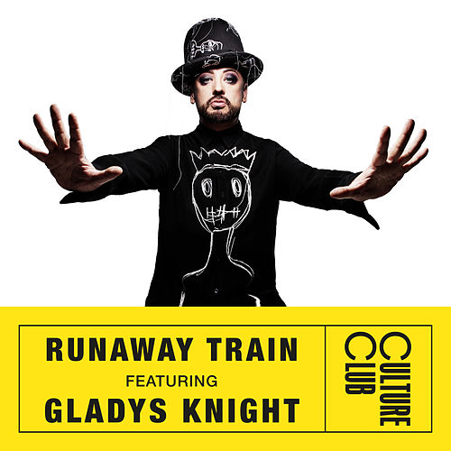 Runaway Train (feat. Gladys Knight) de Boy George