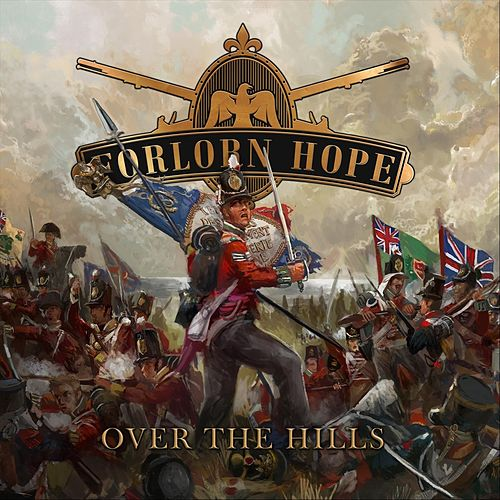 Over the Hills by The Forlorn Hope