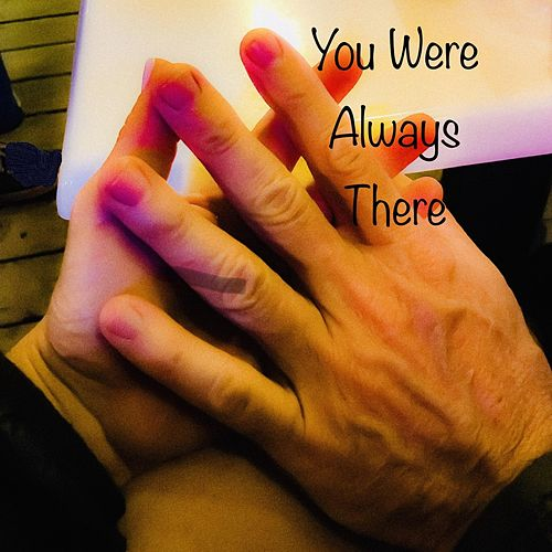 You Were Always There de Jaymz Dare