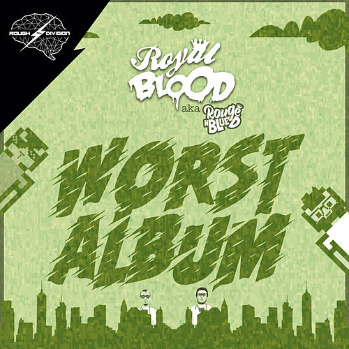 Worst Album - EP by Royal Blood (SP)