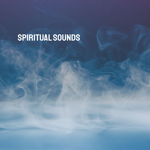 Spiritual Sounds by Various Artists