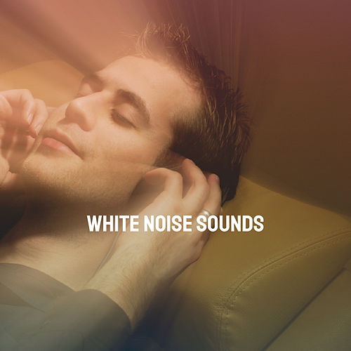 White Noise Sounds by Various Artists