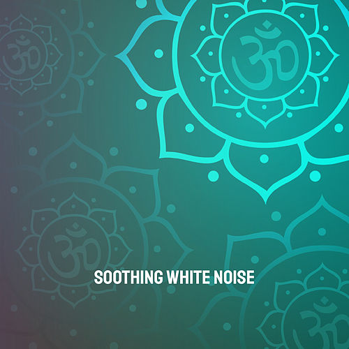 Soothing White Noise de Various Artists
