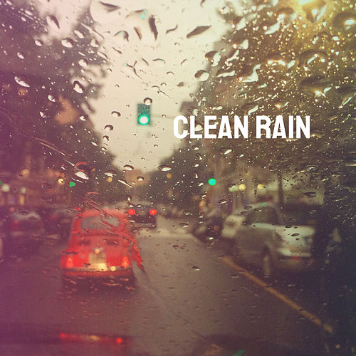 Clean Rain de Various Artists