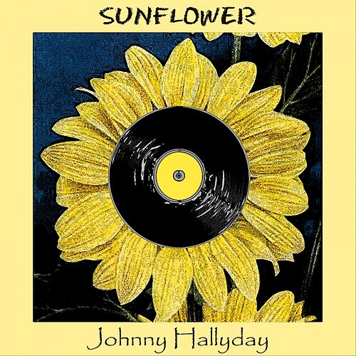 Sunflower de Johnny Hallyday