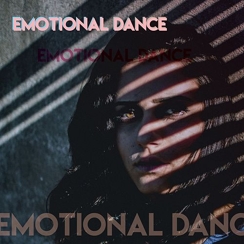 Emotional Dance by Various Artists