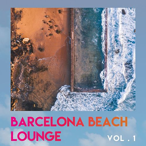 Barcelona Beach Lounge (Vol.1) by Various Artists