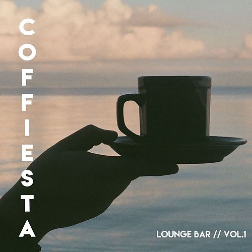 Coffiesta // Lounge Bar (Vol.1) by Various Artists