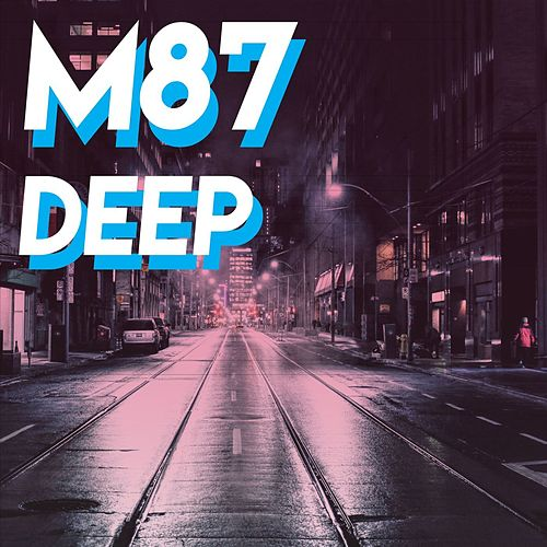 M87 Deep by Various Artists
