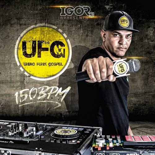 União Funk Gospel 150 Bpm von Igor DJ