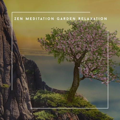 Zen Meditation Garden Relaxation von Relaxing Chill Out Music
