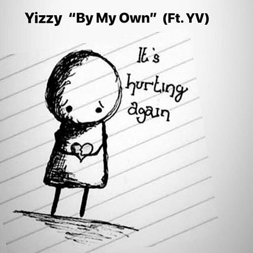 By My Own by Y.Izzy