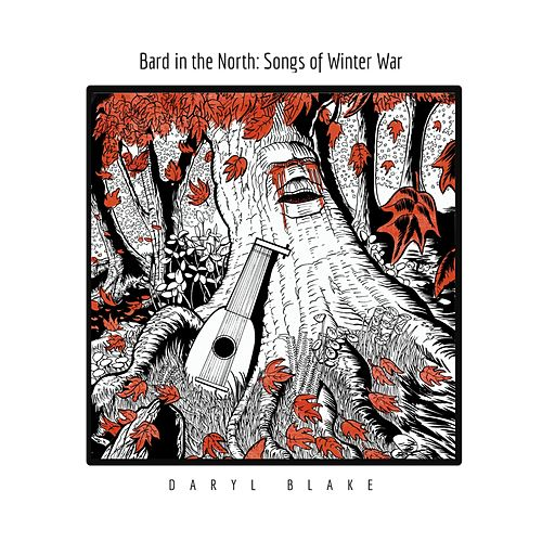 Bard in the North: Songs of Winter War von Daryl Blake