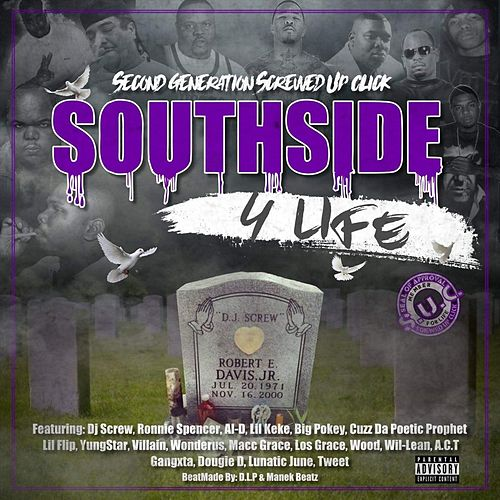 Southside 4 Life (feat  DJ Screw, Ronnie Spencer,    by