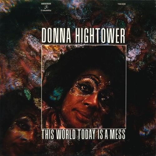 This World Today Is a Mess (Remasterizado) de Donna Hightower