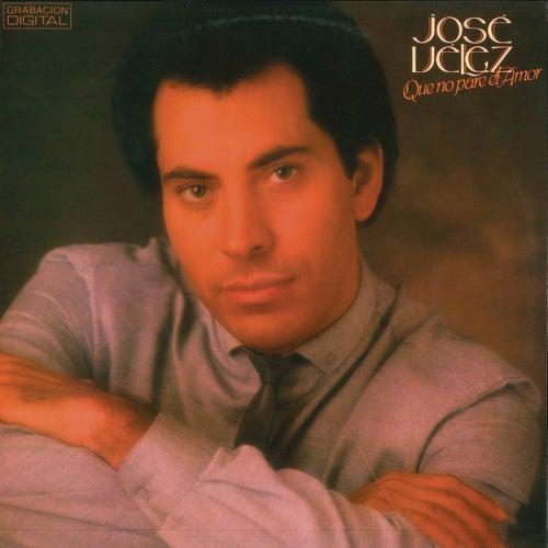 Qué No Pare el Amor (Remasterizado) von Jose Velez