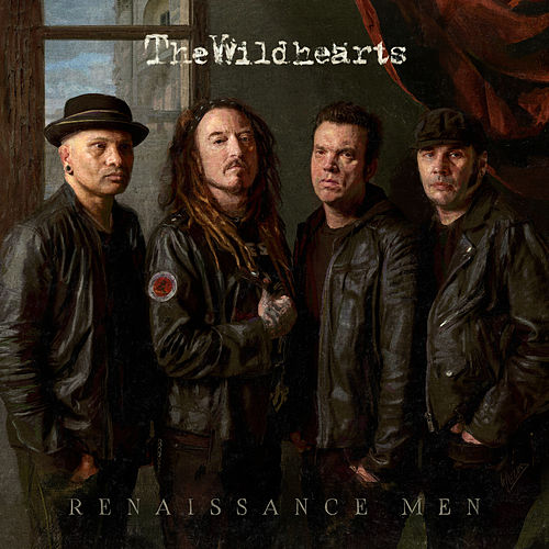 Renaissance Men von The Wildhearts
