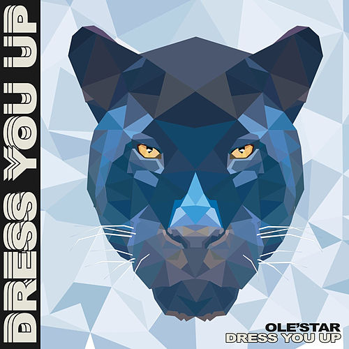 Dress You Up by Los Olestar