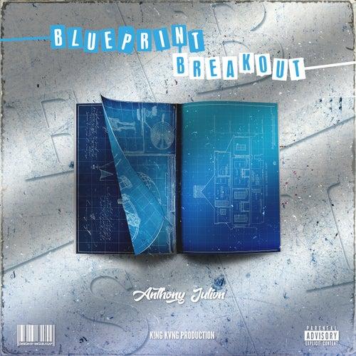 Blueprint Breakout von Anthony Julivn