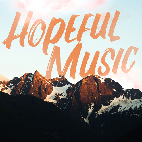 Hopeful Music von Various Artists