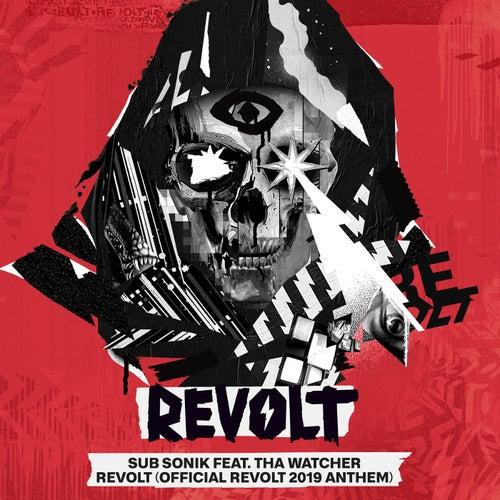 REVOLT (Official REVOLT 2019 Anthem) de Subsonik