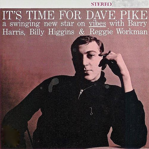 It's Time for Dave Pike (Remastered) de Dave Pike