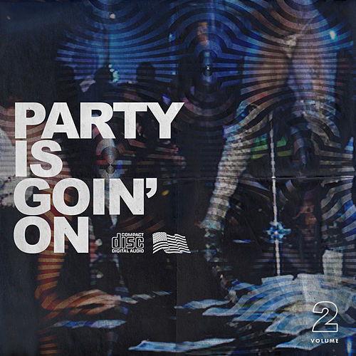 Party Is Goin' On, Vol. 2 de Various Artists