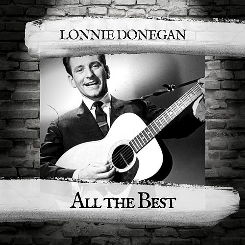 All the Best von Lonnie Donegan