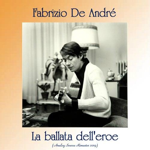 La ballata dell'eroe (Analog Source Remaster 2019) di Fabrizio De André